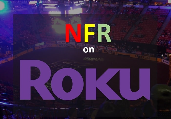 watch NFR live on Roku without cable